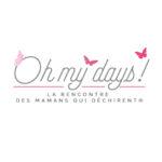 Oh My Days - Les Rencontres des Mamans qui Déchirent (salon virtuel)